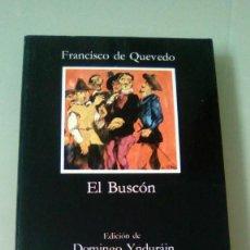 Libros de segunda mano: EL BUSCON.- FRANCISCO DE QUEVEDO.- CATEDRA. Lote 118734451