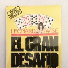 Libros de segunda mano: EL GRAN DESAFÍO - LEONARD WISE - LA EDUCACIÓN DE UN JUGADOR PROFESIONAL... EN TODOS LOS JUEGOS. Lote 118806907