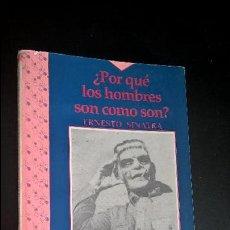 Libros de segunda mano: ¿POR QUE LOS HOMBRES SON COMO SON?. ERNESTO SINATRA. ATUEL 1993 BUENOS AIRES, ARGENTINA.. Lote 118810591