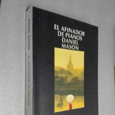 Libros de segunda mano: EL AFINADOR DE PIANOS / DANIEL MASON / SALAMANDRA 2003. Lote 118830151