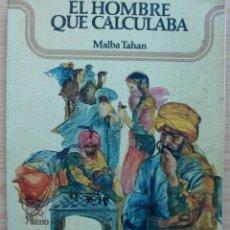 Libros de segunda mano: EL HOMBRE QUE CALCULABA. MALBA TAHAN.1972. Lote 118854463