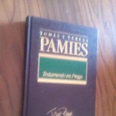 Libros de segunda mano: TESTAMENTO EN PRAGA. TOMÁS Y TERESA PAMIES. ORBIS. TAPA DURA. BUEN ESTADO. Lote 118873363