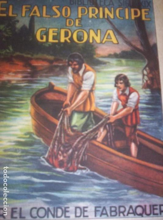 EL FALSO PRINCIPE DE GERONA - CONDE DE FABRAQUER - BIBLIOTECA SIGLO XIX (Libros de Segunda Mano (posteriores a 1936) - Literatura - Narrativa - Otros)