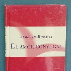 Libros de segunda mano: EL AMOR CONYUGAL. ALBERTO MORAVIA. PRECINTADO. Lote 119075731