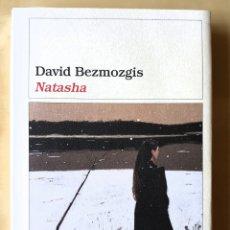 Livres d'occasion: NATASHA. DAVID BEZMOZGIS. Lote 119079318
