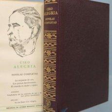 Libros de segunda mano: NOVELAS COMPLETAS - CIRO ALEGRIA – AGUILAR. Lote 119331091