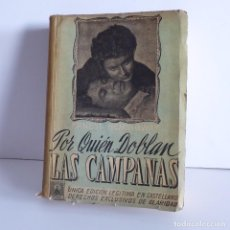 Libros de segunda mano: POR QUIÉN DOBLAN LAS CAMPANAS. Lote 119424179
