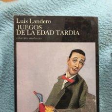 Libros de segunda mano: LUIS LANDERO JUEGOS DE LA EDAD TARDÍA. Lote 119919759