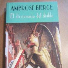 Libros de segunda mano: EL DICCIONARIO DEL DIABLO-AMBROSE BIERCE-EL CLUB DIOGENES-VALDEMAR- NUEVO. Lote 119995731