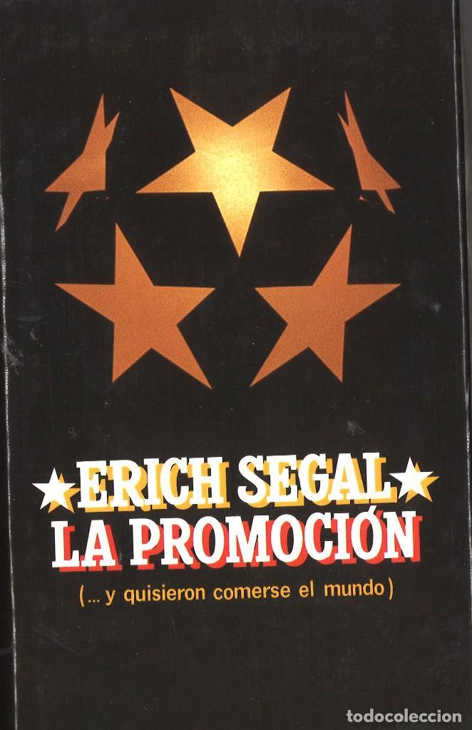 LA PROMOCIÓN. ERICH SEGAL. 1986 (Libros de Segunda Mano (posteriores a 1936) - Literatura - Narrativa - Otros)