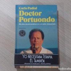 Libros de segunda mano: DOCTOR PORTUONDO DE CARLO PADIAL: PSICOANÁLISIS, TERAPIA, HUMOR. BLACKIE BOOKS 2017 PRIMERA EDICIÓN. Lote 120092595