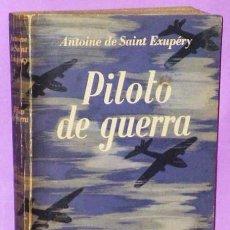 Libros de segunda mano: PILOTO DE GUERRA. Lote 120268503