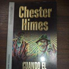 Libros de segunda mano: CUANDO EL CALOR APRIETA. CHESTER HIMES. TRADUCCION DE DIANA FALCÓN. GRIJALBO MONDADORI. 1995.. Lote 120390303