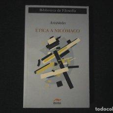 Libros de segunda mano: ETICA A NICOMACO ARISTOTELES MESTAS. Lote 120452563