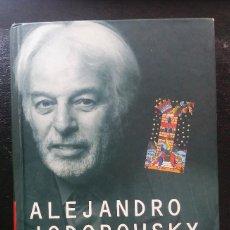 Livros em segunda mão: ALEJANDRO JODOROWSKI : LA DANZA DE LA REALIDAD. Lote 120785207