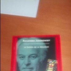Libros de segunda mano: LA DANZA DE LA REALIDAD DE ALEJANDRO JODOROWSKY. Lote 120790083