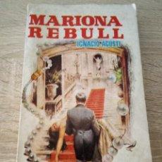 Libros de segunda mano: MARIONA REBULL - IGNACIO AGUSTI - LIBROS PLAZA. Lote 120876503
