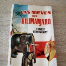 Libros de segunda mano: LAS NIEVES DEL KILIMANJARO - ERNEST HEMINGWAY - LIBROS PLAZA 1960. Lote 120877603