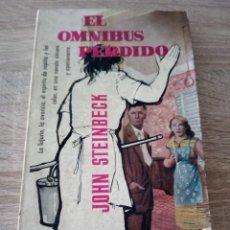 Libros de segunda mano: EL OMNIBUS PERDIDO - JOHN STEINBERCK - LIBROS PLAZA 1961. Lote 120877887