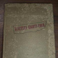 Libros de segunda mano: NINETEEN EIGHTY -FOUR. A NOVEL BY GEORGE ORWELL. 1ª EDICION EN ESTADOS UNIDOS. 1949. LIBRO EN INGLES. Lote 121005247