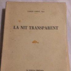 Libros de segunda mano: ANTIGUO LIBRO LA NIT TRANSPARENT POR CARLES CARDÓ AÑO 1935 . Lote 121068955