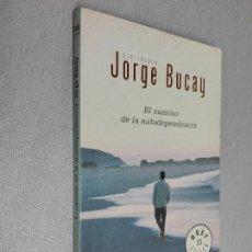 Libros de segunda mano: EL CAMINO DE LA AUTODEPENDENCIA / JORGE BUCAY / DEBOLSILLO 2003. Lote 121122003