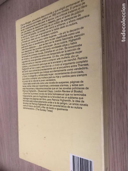 Libros de segunda mano: PATRICIA HIGHSMITH. CAROL. ANAGRAMA. - Foto 3 - 121125431