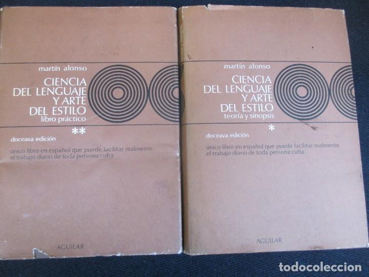 CIENCIA DEL LENGUAGE Y ARTE DEL ESTILO TEORIA Y SINOPSIS - MARTIN ALONSO - AGUILAR 1975 2 TOMOS + IN (Libros de Segunda Mano (posteriores a 1936) - Literatura - Narrativa - Otros)