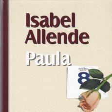 Libros de segunda mano: ISABEL ALLENDE - PAULA - PLAZA & JANES 1999. Lote 121312687