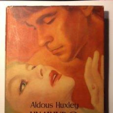 Libros de segunda mano: UN MUNDO FELIZ - ALDOUS HUXLEY 1952. Lote 121359679