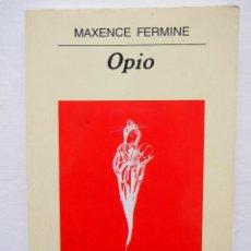 Libros de segunda mano: OPIO (PANORAMA DE NARRATIVAS) TAPA BLANDA – 1 OCT 2003. Lote 121383243