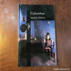 Libros de segunda mano: COLUMBUS - IGNACIO SOLARES. Lote 121350054