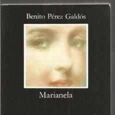 Libros de segunda mano: BENITO PEREZ GALDOS. MARIANELA. CATEDRA. Lote 121429523
