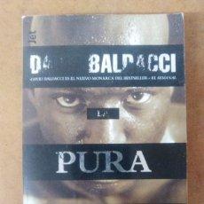 Libros de segunda mano: PURA VERDAD (DAVID BALDACCI) DEBOLSILLO. Lote 121444699