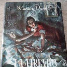Libros de segunda mano: LA ATREVIDA JUVENTUD - WARWICK DEEPING - EDITORIAL LARA 1948 - 1º EDICIÓN. Lote 121494035