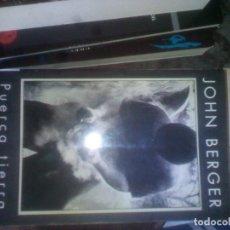 Livres d'occasion: JOHN BERGER. PUERCA TIERRA. Lote 121570491
