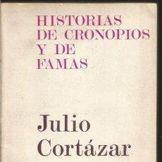 Libros de segunda mano: JULIO CORTAZAR. HISTORIAS DE CRONOPIOS Y DE FAMAS. EDHASA. Lote 121596399