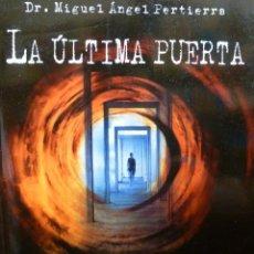 Libros de segunda mano: LA ÚLTIMA PUERTA, MIGUEL ÁNGEL PERTIERRA QUESADA, MULTIMEDIA-ANAYA INTERACTIVA, MUY BUEN ESTADO. Lote 121598883