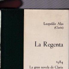 Libros de segunda mano: LEOPOLDO ALAS CLARÍN - LA REGENTA - EDITORIAL NOGUER 1976. Lote 121700259
