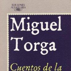 Libros de segunda mano: MIGUEL TORGA - CUENTOS DE LA MONTAÑA - EDITORIAL ALFAGUARA 1988. Lote 121702031