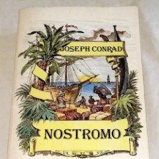 Libros de segunda mano: NOSTROMO; JOSEPH CONRAD - ALIANZA EDITORIAL 1991. Lote 121708975