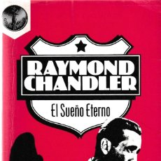 Libros de segunda mano: RAYMOND CHANDLER - EL SUEÑO ETERNO - PLAZA & JANES 1987. Lote 121729235