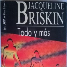 Libros de segunda mano: TODO Y MÁS, JACQUELINE BRISKIN, PLAZA & JANES. Lote 121751979