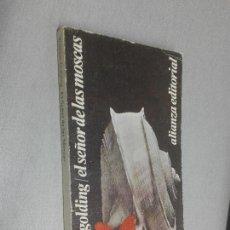 Libros de segunda mano: EL SEÑOR DE LAS MOSCAS / WILLIAM GOLDING / ALIANZA EDITORIAL 1983. Lote 121764871