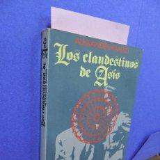 Libros de segunda mano: LOS CLANDESTINOS DE ASÍS. RAMATI, ALEXANDER. ED. PLANETA-SEIX BARRAL. BARCELONA 1985. Lote 121953731