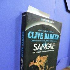 Libros de segunda mano: SANGRE. BARKER, CLIVE. ED. MARTÍNEZ ROCA. BARCELONA 1987. Lote 122055443
