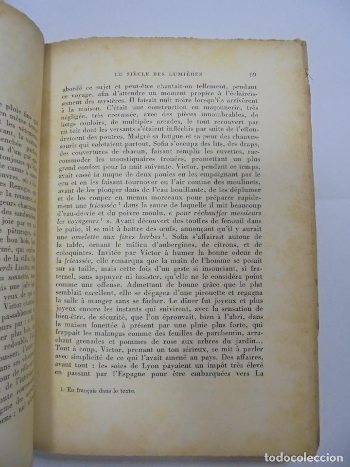 Libros de segunda mano: LE SIÈCLE DES LUMIÈRES. ALEJO CARPENTIER. EDICION GALLIMARD. 1º EDICION. DEDICATORIA DEL AUTOR. 1962 - Foto 5 - 122060931