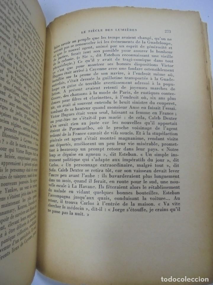 Libros de segunda mano: LE SIÈCLE DES LUMIÈRES. ALEJO CARPENTIER. EDICION GALLIMARD. 1º EDICION. DEDICATORIA DEL AUTOR. 1962 - Foto 7 - 122060931