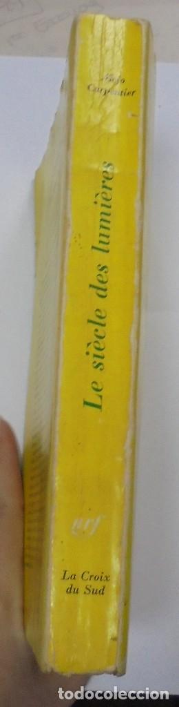 Libros de segunda mano: LE SIÈCLE DES LUMIÈRES. ALEJO CARPENTIER. EDICION GALLIMARD. 1º EDICION. DEDICATORIA DEL AUTOR. 1962 - Foto 8 - 122060931