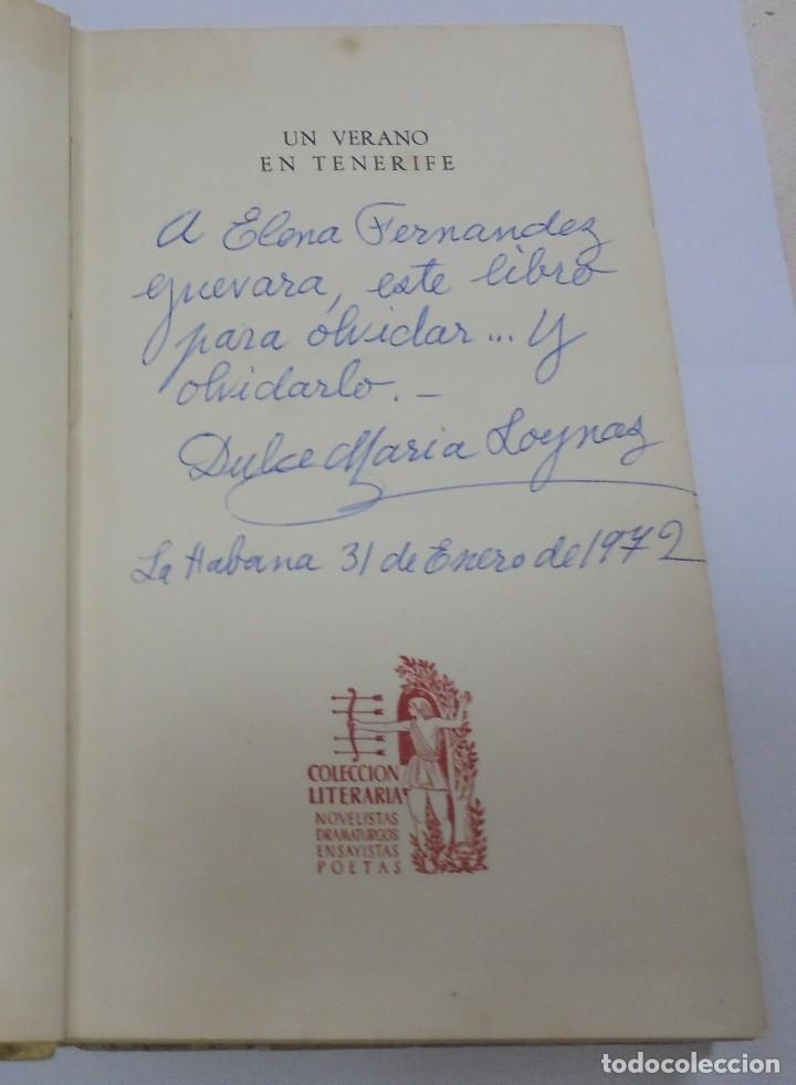 Libros de segunda mano: UN VERANO EN TENERIFE. DULCE MARIA LOYNAZ. 1958. AGUILAR. 1º EDICION. DEDICATORIA. VER - Foto 2 - 122062335